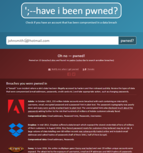 Have I been Pwned example of data security risks due to using the same password.